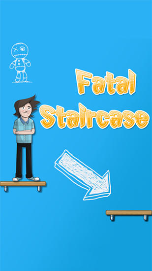 Download Fatal staircase Android free game. Get full version of Android apk app Fatal staircase for tablet and phone.