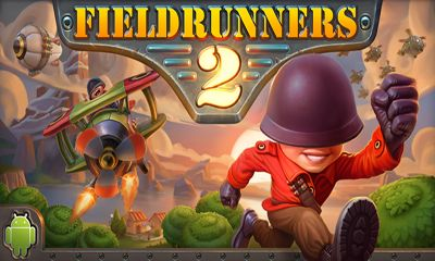 Screenshots of the Fieldrunners 2 for Android tablet, phone.