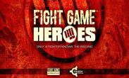 In addition to the game  for Android phones and tablets, you can also download Fight Game Heroes for free.