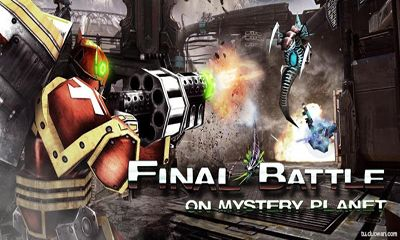Download Final Battle On Mystery Planet Android free game. Get full version of Android apk app Final Battle On Mystery Planet for tablet and phone.