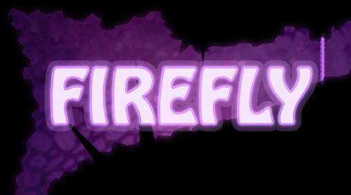 Download Firefly Android free game. Get full version of Android apk app Firefly for tablet and phone.
