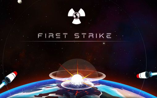 Download First strike Android free game. Get full version of Android apk app First strike for tablet and phone.