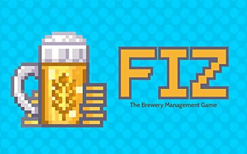 Download Fiz: Brewery management game Android free game. Get full version of Android apk app Fiz: Brewery management game for tablet and phone.