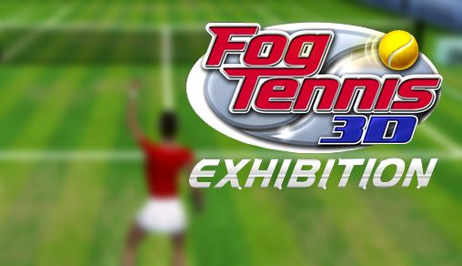 Download FOG Tennis 3D: Exhibition Android free game. Get full version of Android apk app FOG Tennis 3D: Exhibition for tablet and phone.