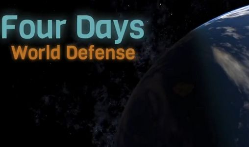 Download Four days: World defense Android free game. Get full version of Android apk app Four days: World defense for tablet and phone.