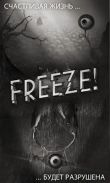 In addition to the game Cryptic Keep for Android phones and tablets, you can also download Freeze for free.