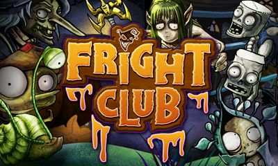 Download Fright club Android free game. Get full version of Android apk app Fright club for tablet and phone.