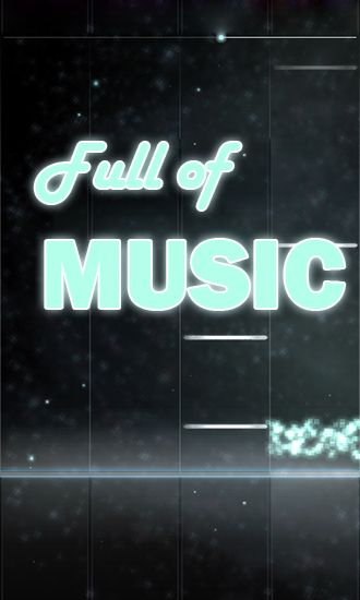 Download Full of music: MP3 rhythm game Android free game. Get full version of Android apk app Full of music: MP3 rhythm game for tablet and phone.