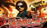 Gangstar: Miami Vindication free download. Gangstar: Miami Vindication full Android apk version for tablets and phones.