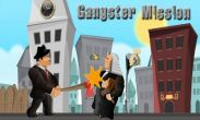 In addition to the game Asphalt 7 Heat for Android phones and tablets, you can also download Gangster Mission for free.