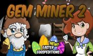 In addition to the game Gangstar West Coast Hustle for Android phones and tablets, you can also download Gem Miner 2 for free.