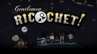 In addition to the game Rayman Jungle Run for Android phones and tablets, you can also download Gentlemen...Ricochet! for free.