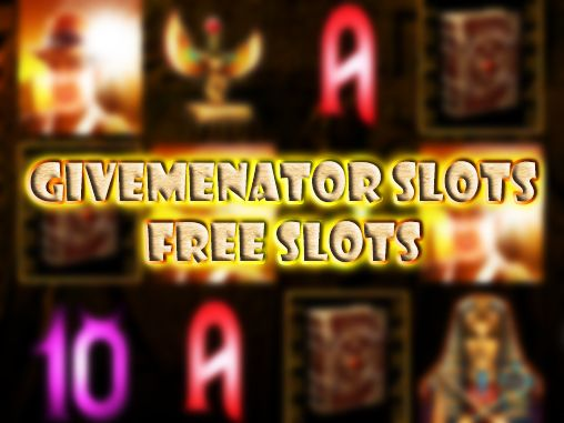 Download Givemenator slots: Free slots Android free game. Get full version of Android apk app Givemenator slots: Free slots for tablet and phone.