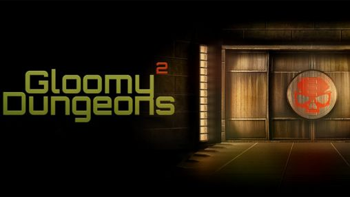 Download Gloomy dungeons 2: Blood honor Android free game. Get full version of Android apk app Gloomy dungeons 2: Blood honor for tablet and phone.