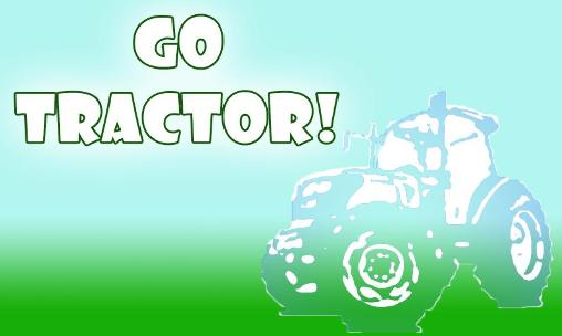 Download Go tractor! Android free game. Get full version of Android apk app Go tractor! for tablet and phone.
