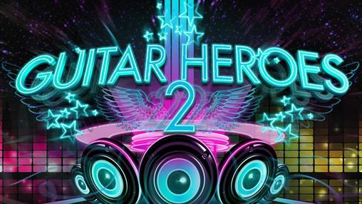 Download Guitar heroes 2: Audition Android free game. Get full version of Android apk app Guitar heroes 2: Audition for tablet and phone.