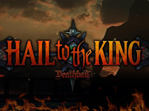 Download Hail to the king: Deathbat Android free game. Get full version of Android apk app Hail to the king: Deathbat for tablet and phone.