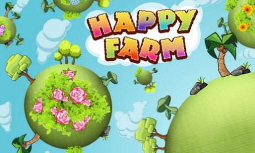 Download Happy farm Android free game. Get full version of Android apk app Happy farm for tablet and phone.