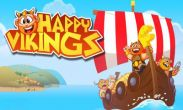 In addition to the game Northern tale for Android phones and tablets, you can also download Happy Vikings for free.