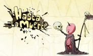 In addition to the game Sampo Lock for Android phones and tablets, you can also download Hasta la Muerte for free.