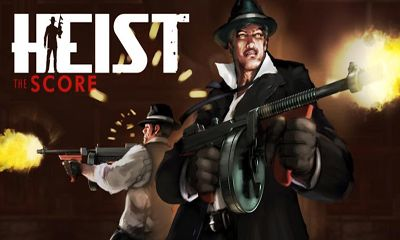 Screenshots of the HEIST The Score for Android tablet, phone.