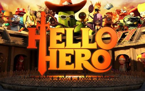 Screenshots of the Hello, hero for Android tablet, phone.