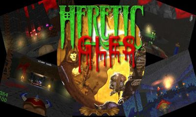 Screenshots of the Heretic GLES for Android tablet, phone.