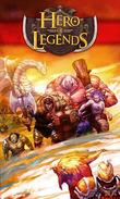 Hero of legends free download. Hero of legends full Android apk version for tablets and phones.