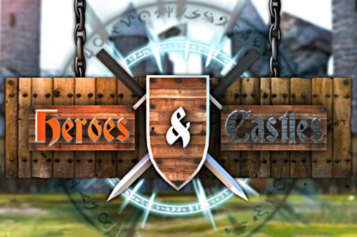 Download Heroes and castles Android free game. Get full version of Android apk app Heroes and castles for tablet and phone.