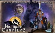In addition to the game Dragon mania for Android phones and tablets, you can also download Highborn Chapter 2 for free.