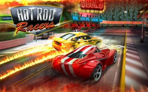 Download Hot rod racers Android free game. Get full version of Android apk app Hot rod racers for tablet and phone.