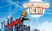 In addition to the game Turbo Racing 3D for Android phones and tablets, you can also download Hoverboard Hero for free.