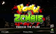 In addition to the game Fortress Under Siege for Android phones and tablets, you can also download Howdy! Zombie for free.