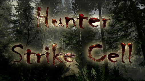 Download Hunter strike cell Android free game. Get full version of Android apk app Hunter strike cell for tablet and phone.
