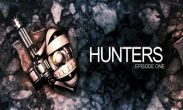 In addition to the game Extreme Skater for Android phones and tablets, you can also download Hunters Episode One for free.