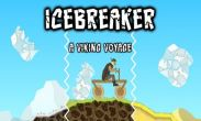 In addition to the game Ice Breaker! for Android phones and tablets, you can also download Icebreaker A Viking Voyage for free.
