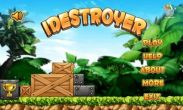 In addition to the game Sonic The Hedgehog 4 for Android phones and tablets, you can also download Idestroyer for free.