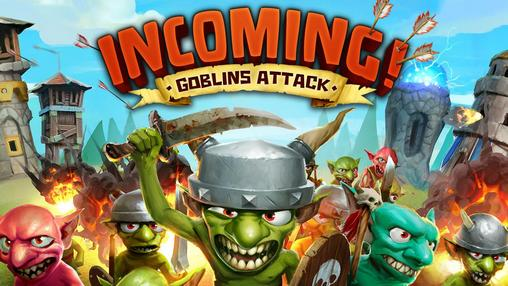 Download Incoming! Goblins attack TD Android free game. Get full version of Android apk app Incoming! Goblins attack TD for tablet and phone.