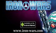 In addition to the game Real racing 3 for Android phones and tablets, you can also download Iron Wars for free.