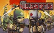 In addition to the game  for Android phones and tablets, you can also download iSiege Nuclear Option for free.