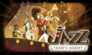 In addition to the game Chennai Express for Android phones and tablets, you can also download JAZZ Trump's Journey for free.