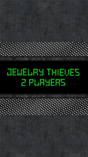 Download Jewelry thieves: 2 players Android free game. Get full version of Android apk app Jewelry thieves: 2 players for tablet and phone.