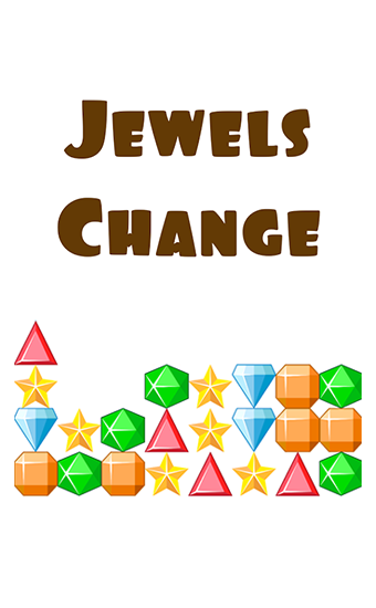 Download Jewels change Android free game. Get full version of Android apk app Jewels change for tablet and phone.