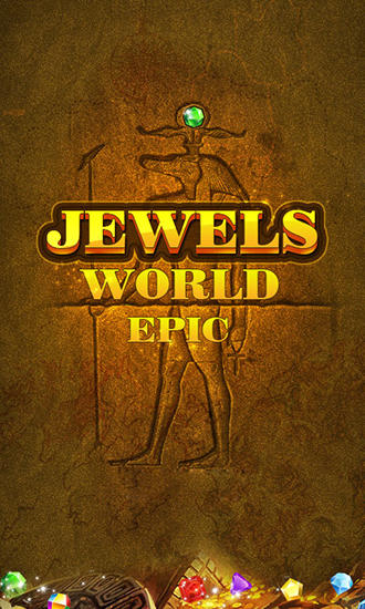 Download Jewels world: Epic Android free game. Get full version of Android apk app Jewels world: Epic for tablet and phone.