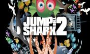 In addition to the game Don 2 The Game for Android phones and tablets, you can also download Jump The Shark! 2 for free.