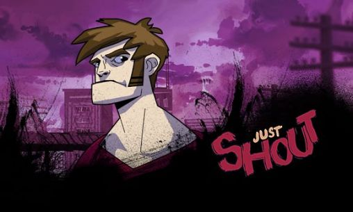Download Just shout Android free game. Get full version of Android apk app Just shout for tablet and phone.