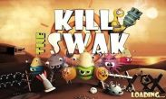 In addition to the game Backgammon Deluxe for Android phones and tablets, you can also download Kill The Swak for free.