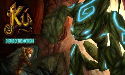 Download Ku Shroud of the Morrigan Android free game. Get full version of Android apk app Ku Shroud of the Morrigan for tablet and phone.