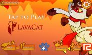 In addition to the game Mandora for Android phones and tablets, you can also download LavaCat for free.
