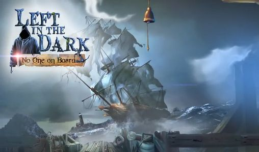 Download Left in the dark: No one on board Android free game. Get full version of Android apk app Left in the dark: No one on board for tablet and phone.